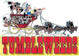 TUMBLEWEEDS COMIC STRIP ORIGINAL ART